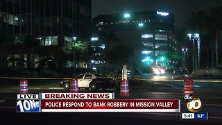 Police respond to Mission Valley bank robbery