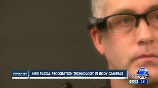 New facial recognition technology in body cameras - Video