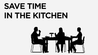 Save Time in the Kitchen - Video
