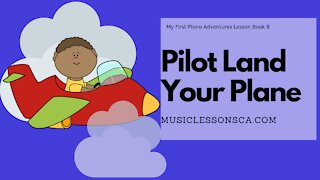 Piano Adventures Lesson Book B - Pilot Land Your Plane