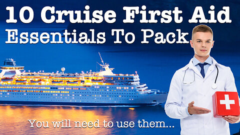 10 Cruise First Aid Kit Essentials You Will Need And Use!