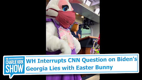 WH Interrupts CNN Question on Biden's Georgia Lies with Easter Bunny