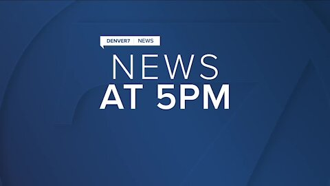 Denver7 News 5 PM | Tuesday, January 26