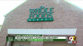 Whole Foods launches delivery - Video