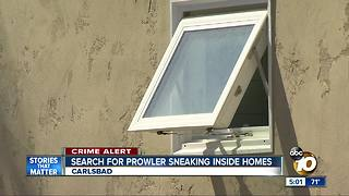 Search for North County prowler sneaking inside homes - Video