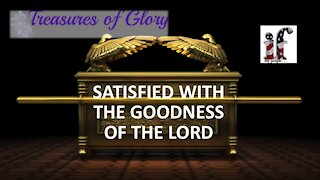 Satisfied with the Goodness of the Lord - Episode 13 Prayer Team