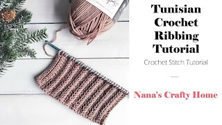 Tunisian Crochet Ribbing Stitch Tutorial