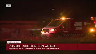 MSP investigating possible freeway shooting on WB I-94