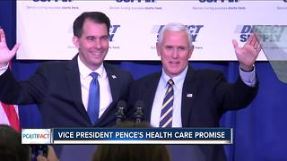 PolitiFact Wisconsin: Pence's healthcare promise - Video