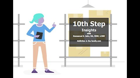 Step #10 from 12 Step Insights Series