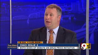 This Week in Cincinnati: Ohio Issue 2 supporter Matt Borges defends drug price initiative - Video