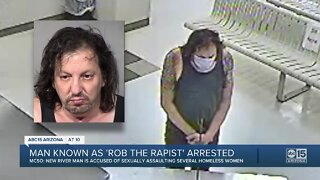 """Man known as """"Rob the Rapist"""" arrested after sexually assaulting homeless women"""