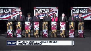 WMAR Debate: What is your strategy to beat Governor Hogan? - Video