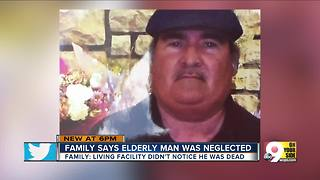Family says elderly man was neglected by caretakers - Video