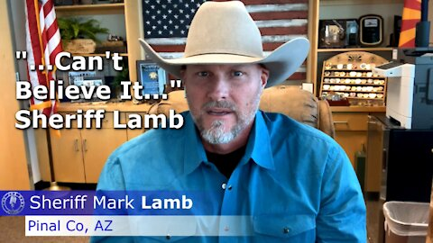 Arizona - A Key State Still Undecided | Sheriff Mark Lamb