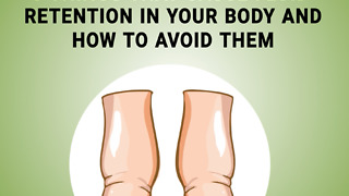 5 things that cause fluid retention in your body - Video