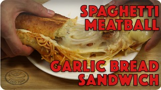 Spaghetti & meatball garlic bread sandwich