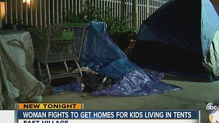 Local woman fights to find homes for kids living in tents on San Diego streets - Video