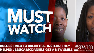 Bullies tried to break her. Instead, they helped Jessica McDaniels get a new smile - Video