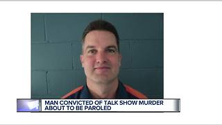 Man convicted of talk show murder about to be paroled