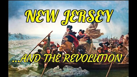 2/20/20 New Jersey and the Revolution