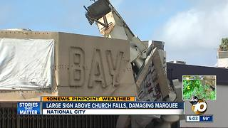 Large sign above National City church falls, damaging marquee - Video