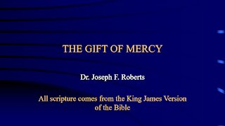 Spiritual Gifts 10 - Mercy