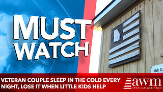 Veteran couple sleep in freezing cold every night, lose it when little kids 'give' them a house - Video