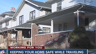 Keeping your home safe while traveling - Video