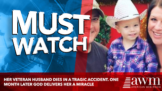 Her Veteran Husband Dies In A Tragic Accident. One Month Later God Delivers Her A Miracle - Video