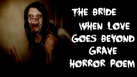 The Bride - Horror Poem