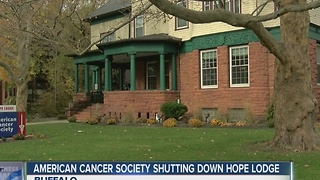 Buffalo's Hope Lodge shutting doors in January - Video