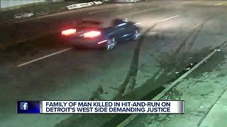 Family of man killed in hit-and-run on Detroit's west side demanding justice