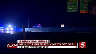 Man Hit, Killed After Running Out Of Gas On I-24 - Video