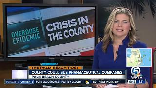 Palm Beach County considers suing drug companies - Video