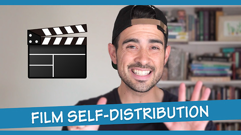 6 practical steps for film self-distribution