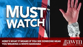 Here's What It Means If You See Someone Near You Wearing A White Bandana - Video