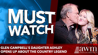 Glen Campbell's daughter Ashley opens up about the country legend - Video