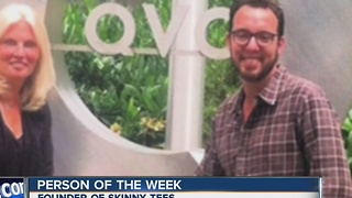 Founder of Skinny Tees is out Person of the Week. - Video