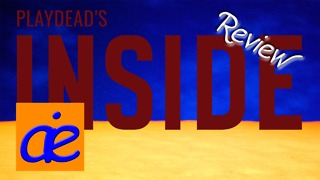 Will Keep Your Imagination Running | Game Review - Playdead's Inside on Xbox One - AEI Online - Video