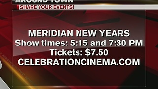 Around Town 12/27/16: Meridian New Years - Video
