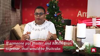Traditional holiday fruitcake: yay or nay? - Video