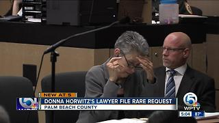 Donna Horwitz lawyer file rare request - Video