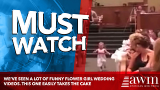 We've Seen A Lot Of Funny Flower Girl Wedding Videos. This One Easily Takes The Cake - Video
