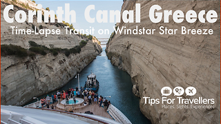 Corinth Canal Greece Transit on Cruise Ship (Time-lapse) - Video