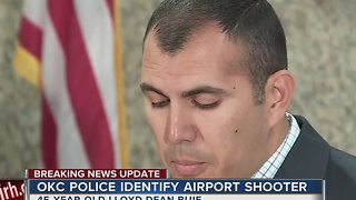 Shooter identified from Oklahoma City Airport shooting - Video