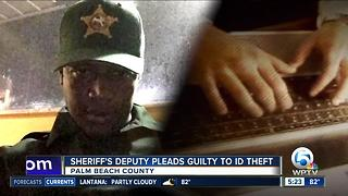 PBSO deputy pleads guilty to identity theft - Video