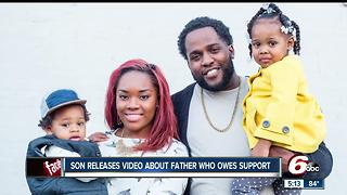 Son releases video about father who owes support