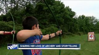 Sharing her love of archery and storytelling - Video