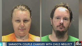 Sarasota couple arrested, charged with child neglect